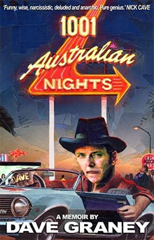 1001 Australian Nights, Dave Graney