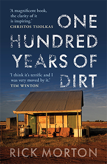 One Hundred Years of Dirt, Rick Morton