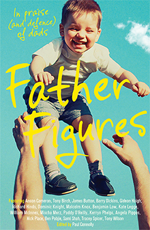 Father Figures, edited by Paul Connolly