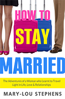 How to Stay Married, Mary Lou Stephens