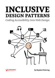Inclusive Design Patterns, Heydon Pickering