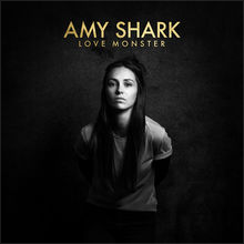 Love Monster, Amy Shark