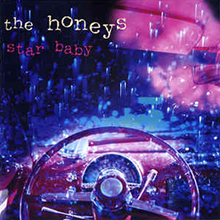 Star Baby, The Honeys