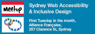 Sydney Web Accessibility & Inclusive Design Meetup