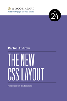 The New CSS Layout, Rachel Andrew
