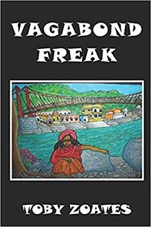 Vagabond Freak, by Toby Zoates