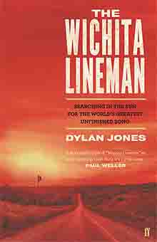 The Wichita Lineman, Dylan Jones